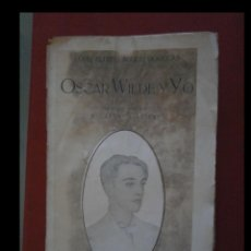 Libros antiguos: OSCAR WILDE Y YO. LORD ALFRED BRUCE DOUGLAS. Lote 146513486
