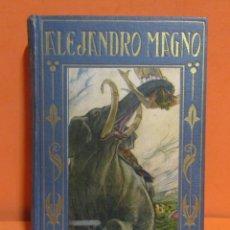 Libros antiguos: ALEJANDRO MAGNO-LOS GRANDES HOMBRES-ILUSTRACION JOSE SEGRELLES EDIT. ARALUCE 29 MARZO 1926 EXCELENTE. Lote 146715050