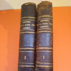 Libros antiguos: HISTORIA DE SANTA JUANA FCA.FREMIOT DE CHANTAL. Lote 146851738