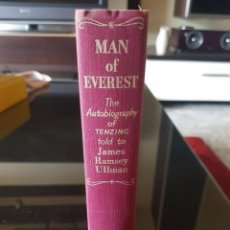 Libros antiguos: MAN OF EVEREST: 1955 THE AUTOBIOGRAPHY OF TENZING BY JAMES RAMSEY ULLMAN (1ª EDICIÓN). Lote 147136018