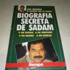 Libros antiguos: SADAM HUSSEIN. BIOGRAFÍA SECRETA . AUTOR: LUIS MARIÑAS. Lote 147237926