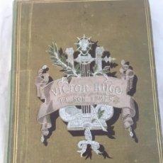 Libros antiguos: VICTOR HUGO ET SON TEMPS ALFRED BARBOU 1881 EDICIÓN ILUSTRADA . Lote 147816334