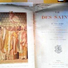 Libros antiguos: SANTOS- VIE DES SAINTS. 1915 PAR PAUL GUERIN, ILLUSTRATION VAN DARGENT, ACUARELAS,ORLAS, PARIS . Lote 147817738