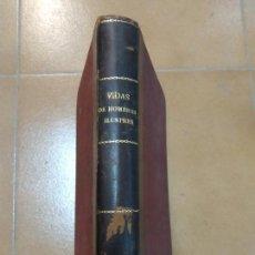 Libros antiguos: VIDAS DE HOMBRES ILUSTRES, 1932 POR JOSÉ POCH NOGUER. Lote 148327342