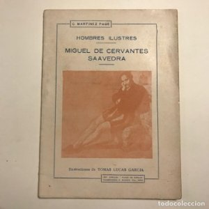 Hombres ilustres. Miguel de Cervantes Saavedra. C. Martínez Page. 1930