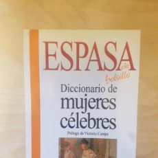 Libros antiguos: DICCIONARIO DE MUJERES CELEBRES. ESPASA BOLSILLO. 1994. Lote 148416010