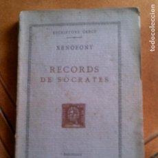 Libros antiguos: LIBRO RECORDS DE SOCRATES ,ESCRIPTORS GRECS ,POR XENOFONT. Lote 148916694