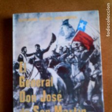Libros antiguos: LIBRO BIOGRAFIA EL GENERAL DONJOSE DE SAN MARTIN ,POR BENJAMIN VICUÑA. Lote 148918026
