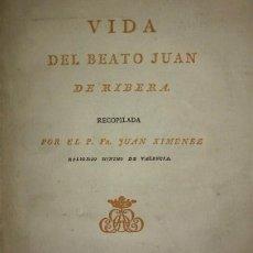Libros antiguos: VIDA DEL BEATO JUAN DE RIBERA (JUAN XIMENEZ, 1798) INTONSO. Lote 115177767