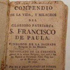 Libros antiguos: COMPENDIO DE LA VIDA Y MILAGROS DEL GLORIOSO PATRIARCA SAN FRANCISCO DE PAULA.MATHEO DE PINEDO. CCTT. Lote 149275622