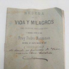 Libri antichi: VIDA Y MILAGROS DE FRAY PEDRO MANZANAS, NATURAL DE STA MARÍA DE DIS, BETANZOS, LA CORUÑA 1899.. Lote 203016563
