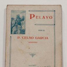Libros antiguos: PELAYO. P. CELSO GARCIA. 1925.. Lote 150738618