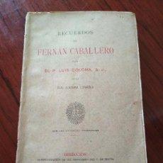 Alte Bücher - RECUERDOS DE FERNAN CABALLERO (1910) de P. Luis Coloma --- Primera edición --- - 151609522