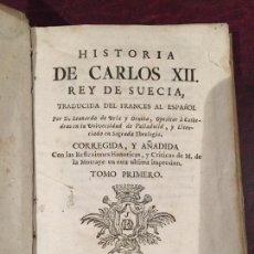 Libros antiguos: HISTORIA DE CARLOS XII, REY DE SUECIA. Lote 151661846