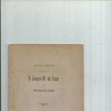 Libros antiguos: D. JOAQUÍN Mª DE TOXAR (UNO DE LOS HÉROES DE LA JORNADA DE 1811). SEVILLA 1894. Lote 151986990