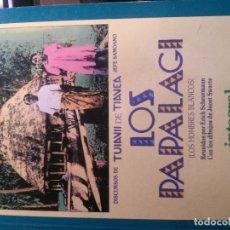 Libros antiguos: LOS PAPALAGI, TUIAVII DE TIAVEA, INTEGRAL EDITORIAL. Lote 152281426