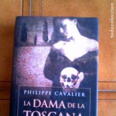 Libros antiguos: LIBRO DE PHILIPPE CAVALIER LA DAMA DE LA TOSCANA CIRCULO DE LECTORES . Lote 152334858