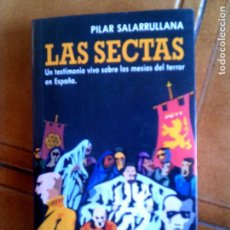 Libros antiguos: LIBRO DE PILAR SALARRULLANA ,LAS SECTAS AÑO 1990 ILUSTRADO ,199 PAGINAS. Lote 152441894