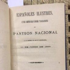 Libros antiguos: ESPAÑOLES ILUSTRES CUYOS RESTOS HAN DE SER TRASLADADOS AL PANTEON NACIONAL, 1869Q. Lote 152460174