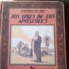 Libros antiguos: LOS VIAJES DE LOS APÓSTOLES EDITORIAL MUNTAÑOSA 1922. Lote 152641138