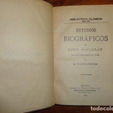 Libros antiguos: ESTUDIOS BIOGRAFICOS POR LORD MACAULAY . Lote 155266590