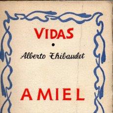 Libros antiguos: AMIEL. ALBERTO THIBAUDET. EDITORIAL PLUTARCO, 1931. Lote 155492238