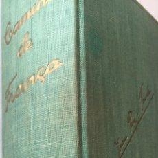 Libros antiguos: CAMINS DE FRANÇA - JOAN PUIG I FERRETER. Lote 155629994