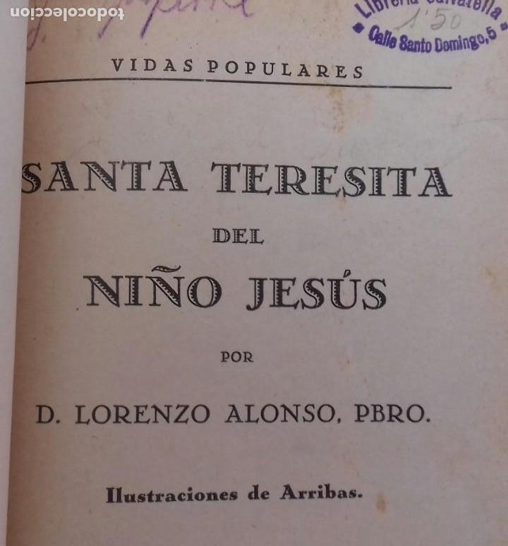 Libros antiguos: SANTA TERESITA DEL NIÑO JESÚS. LORENZO ALONSO. ILUSTRACIONES DE ARRIBAS. MADRID 1929. - Foto 4 - 155998670