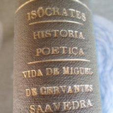 Libros antiguos: ORACIONES DE ISOCRATES. HISTORIA POETICA POR GAUTRUCHE. VIDA DE CERVANTES. COL.CISNEROS . Lote 156464110