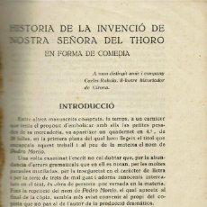 Libros antiguos: HISTÒRIA DE LA INVENCIÓ DE NOSTRA SEÑORA DEL THORO, POR FRANCISCO.HERNÁNDEZ SANZ.AÑO ¿?(MENORCA.1.2). Lote 156677918