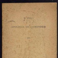 Libros antiguos: APOLOGÍA DE QUADRADO, POR MIGUEL FERRÁ. AÑO 1919. (MENORCA.2.2). Lote 156929846