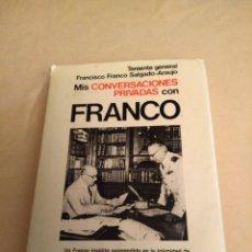 Livros antigos: MIS CONVERSACIONES PRIVADAS CON FRANCO FRANCO. Lote 158394018