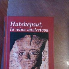 Libri antichi: CHRISTIANE DESROCHES NOBLECOURT. HATSHEPSUT, LA REINA MISTERIOSA. Lote 236251045