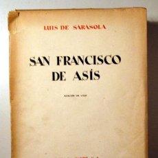 Libros antiguos: SARASOLA, LUIS - BARRUETA, B. - SAN FRANCISCO DE ASÍS. EDICIÓN DE LUJO - MADRID 1929 - AGUAFUERTES. Lote 159332529
