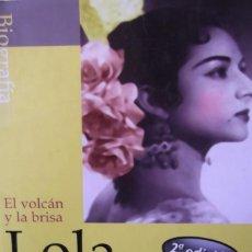 Libros antiguos: LOLA FLORES-EL VOLCAN Y LA BRISA # LA FARAONA #. Lote 159345850