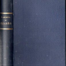 Libros antiguos: ROSA ARCINIEGA : PIZARRO (CENIT, 1936). Lote 159888442