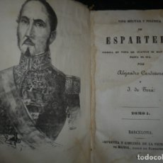 Libros antiguos: VIDA MILITAR Y POLITICA DE ESPARTERO A.CARDEÑOSA -J.TORA 1846 BARCELONA TOMO I. Lote 159913350