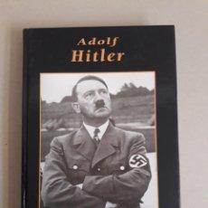 Libros antiguos: ADOLF HITLER. GRANDES BIOGRAFIAS. Lote 159994206