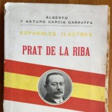 Libros antiguos: A. GARCÍA GARRAFFA : PRAT DE LA RIBA (1917). Lote 160270994