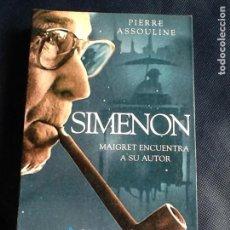 Libros antiguos: SIMENON. PIERRE ASSOULINE. Lote 160754886