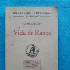 Libros antiguos: VIDA DE RANCÉ. POR CATEAUBRIAND. MADRID. AÑO 1922.. Lote 161494694