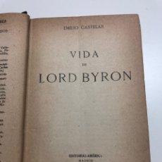 Libros antiguos: EMILIO CASTELAR. VIDA DE LORD BYRON. RECUERDOS DE ITALIA. 1919. Lote 161684314