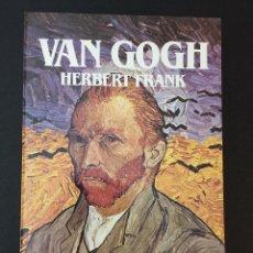 Libros antiguos: VAN GOGH, HERBERT FRANK. Lote 162150898