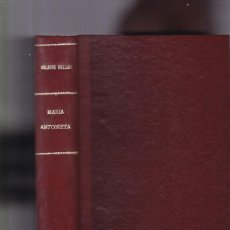 Livros antigos: MARÍA ANTONIETA - HILAIRE BELLOC - ESPASA-CALPE 1933. Lote 162277090