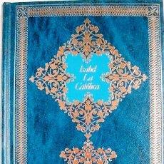 Libros antiguos: ISABEL LA CATÓLICA.MUJERES EN LA HISTORIA. Lote 162309826