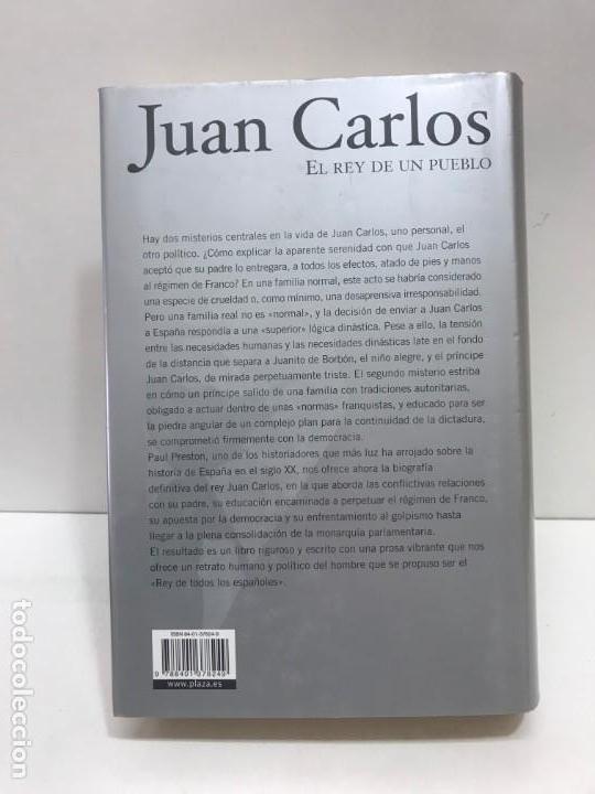Libros antiguos: JUAN CARLOS EL REY DE UN PUEBLO PAUL PRESTON DE PLAZA JANES 2003. - Foto 3 - 163069310