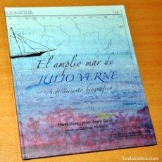 Libros antiguos: EL AMPLIO MAR DE JULIO VERNE - MERCÉ VIANA Y JOSEP VICENT GALÁN - EDITA: GENERALITAT VALENCIANA 2005. Lote 163710986