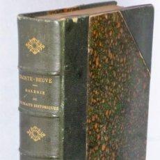 Libros antiguos: GALERIE DE PORTRAITS HISTORIQUES. SOUVERAINS - HOMMES D´ÉTAT - MILITAIRES.. Lote 164971202