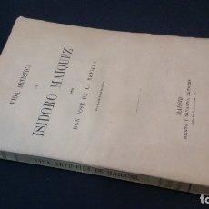 Libros antiguos: 1890 - JOSÉ DE LA REVILLA - VIDA ARTÍSTICA DE ISIDORO MAIQUEZ. Lote 165975522