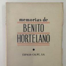 Libros antiguos: MEMORIAS DE BENITO HORTELANO. - [HORTELANO, BENITO.] - MADRID, 1936.. Lote 166014850
